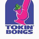 Tokin' Bongs by StrainSpot