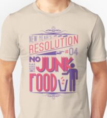 New Year's Resolution #4 - No more junk food Unisex T-Shirt