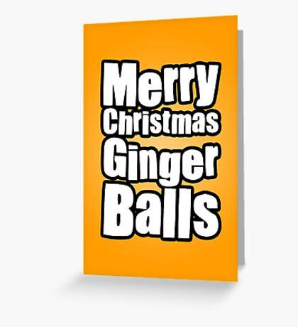 Merry Christmas Ginger Balls Greeting Card