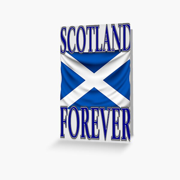 SCOTLAND FOREVER Greeting Card