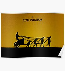 99 Steps of Progress - Colonialism Poster
