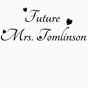 Future Mrs Tomlinson by StaceyN