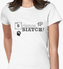 Science, biatch! BioEng Women's Fitted T-Shirt