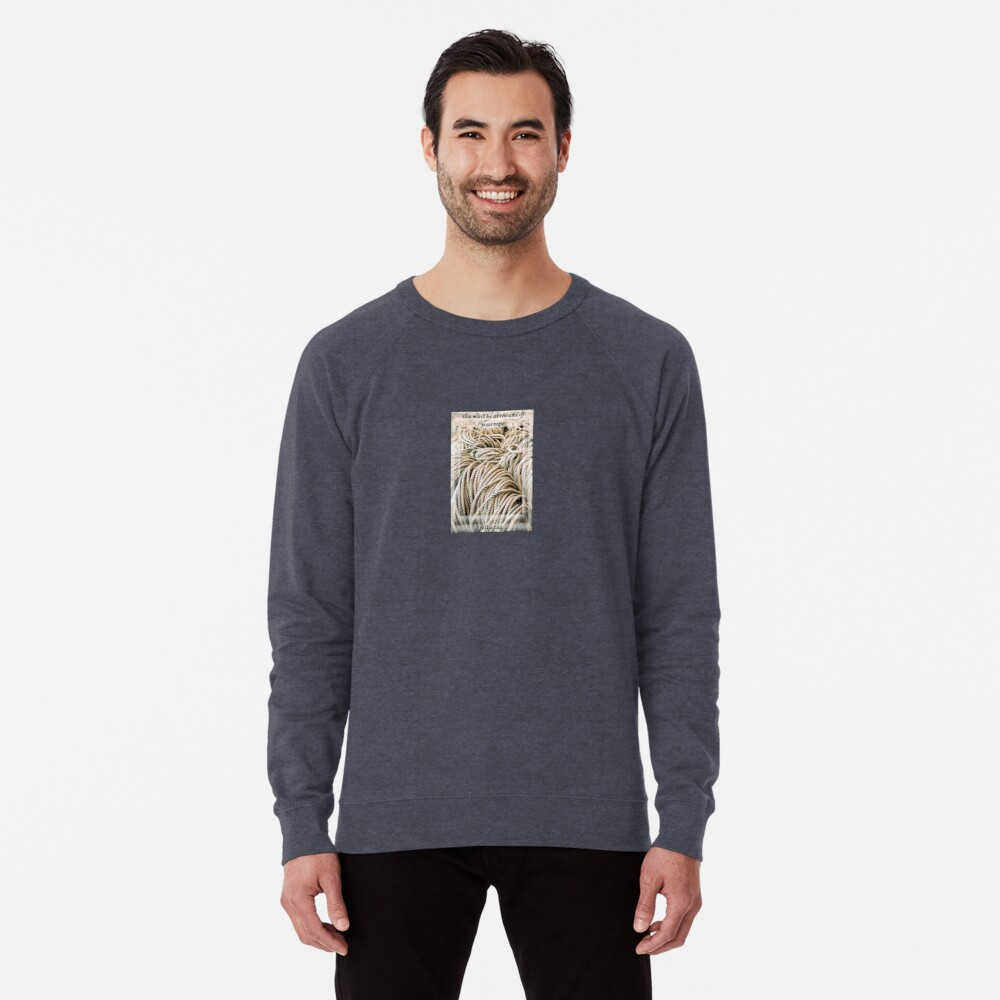 You Must Be At The End Of Your Rope - I Felt a Tug  Lightweight Sweatshirt Front