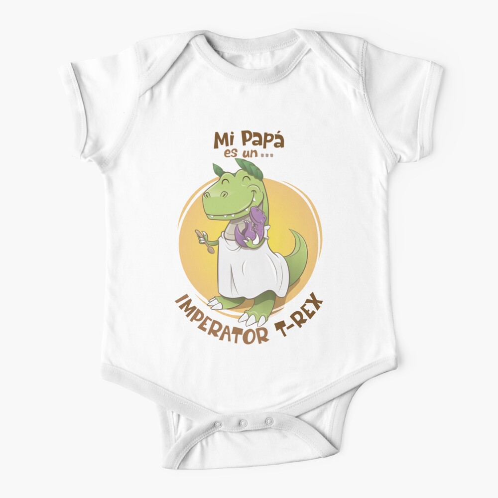 My dad is an imperator t-rex Baby One-Piece