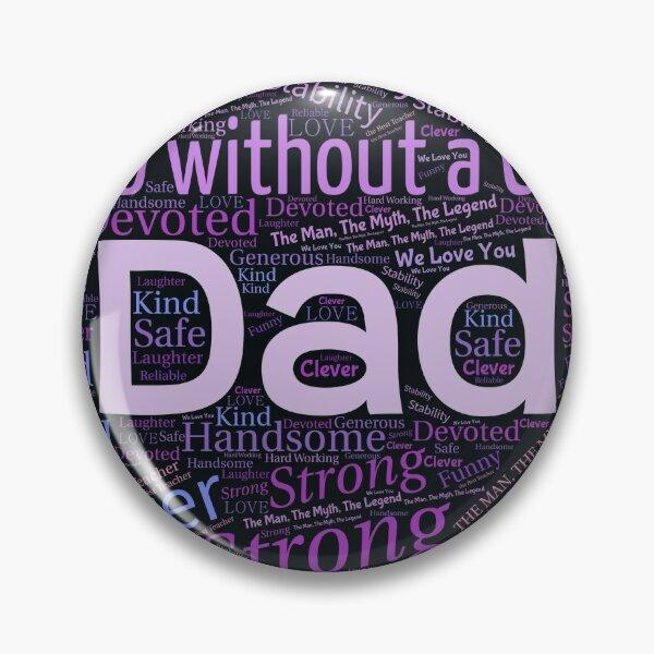 My hero my dad Pin