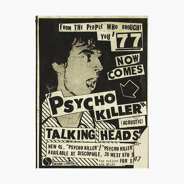 Psycho Killer - Talking Heads post-punk concert poster 1977 Photographic Print