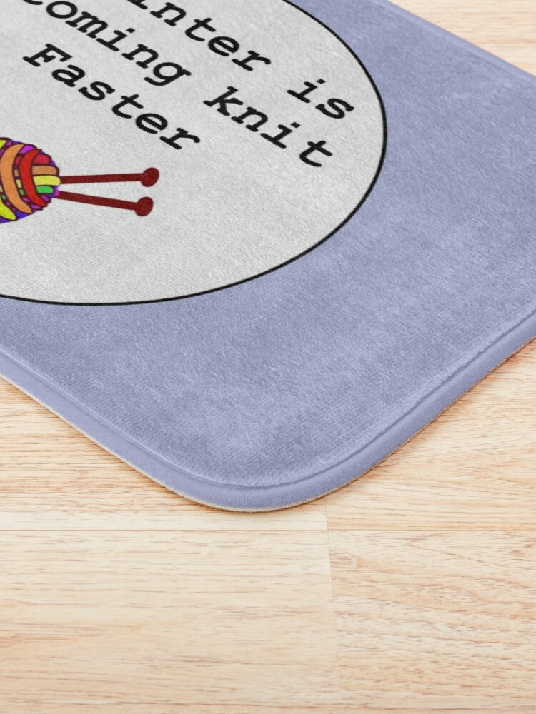 Alternate view of Winter is coming knit faster Bath Mat