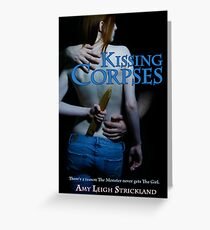 Kissing Corpses Greeting Card