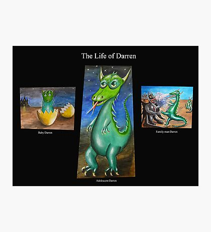The Life of Darren Photographic Print