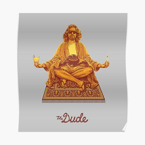 The Dude Budha The Big Lebowski Poster