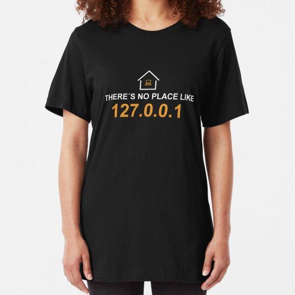 there´s no place like 127.0.0.1 Camiseta ajustada