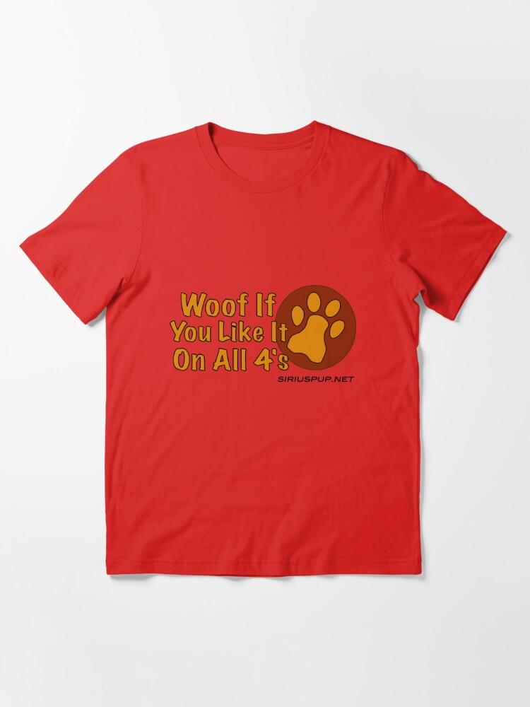 Alternative Ansicht von Woof Wenn du magst! Essential T-Shirt