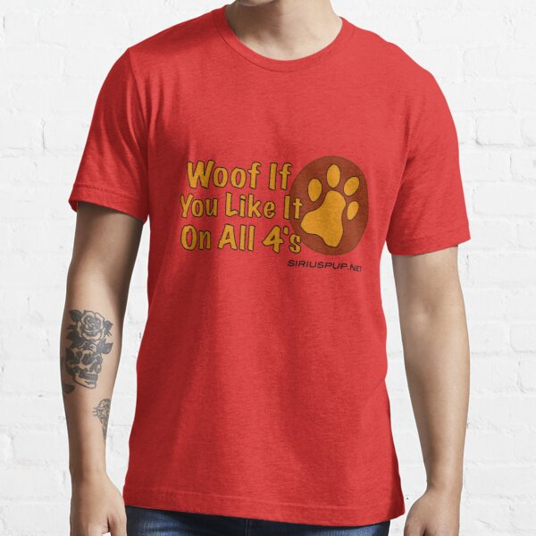 Woof If You Like! Essential T-Shirt