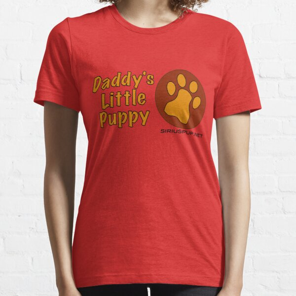 Daddy's Little Puppy Essential T-Shirt