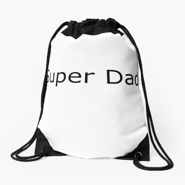 Dads are super awesome Drawstring Bag