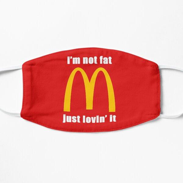 McDonald's I'm not fat just lovin' it Mask