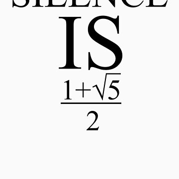 Silence is golden ratio by indydegrees1