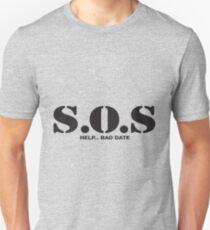 SOS help bad date T-Shirt