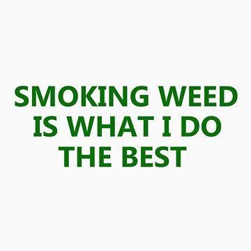 smoking weed marijuana stoner clothes by yus41