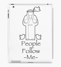People Follow Me iPad Case/Skin