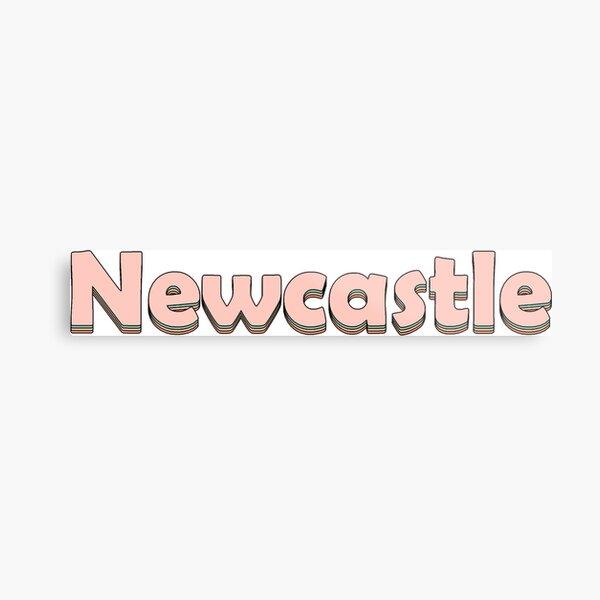 Newcastle! Metal Print