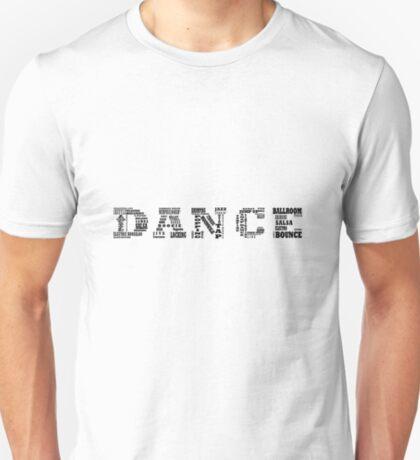 DANCE (Black) T-Shirt