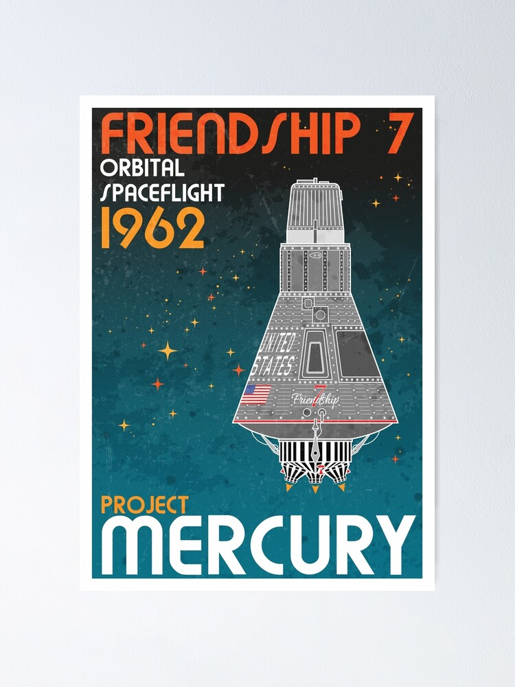 Alternate view of Friendship 7 - Project Mercury Retro Poster