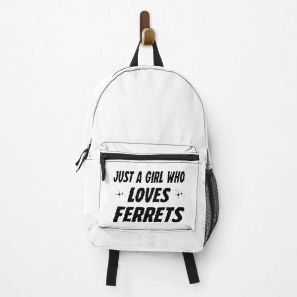 just a girl who loves ferrets ,Ferret Lover,Gift Animal Lover  Backpack