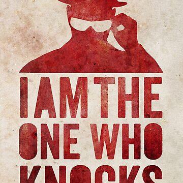 I am the one who knocks by printisdead