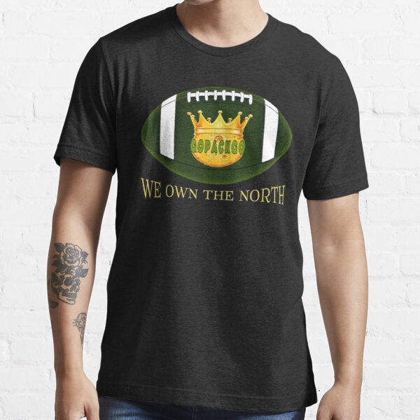 Green Bay Football WE OWN THE NORTH Essential T-Shirt