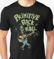 Primitive rock'n roll T-Shirt