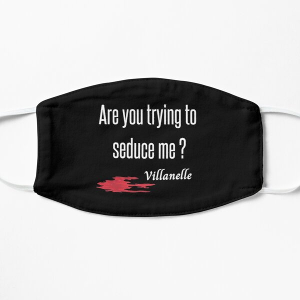 Killing Eve - Villanelle quote- Sorry Baby- Killing Eve fan if you have become a fan of Killing Eve - Sorry Baby Quote- white background- blood splatter Mask