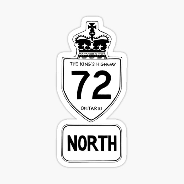 Highway 72 North to Sioux Lookout Sticker