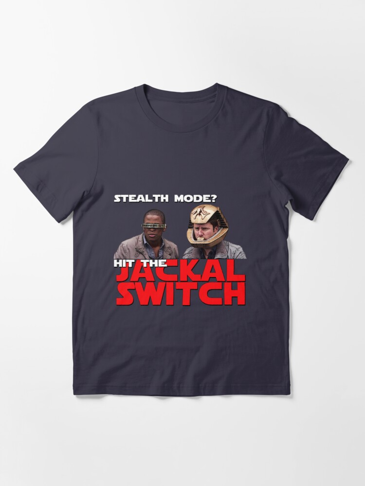 Alternate view of Hit the jackal switch! Essential T-Shirt
