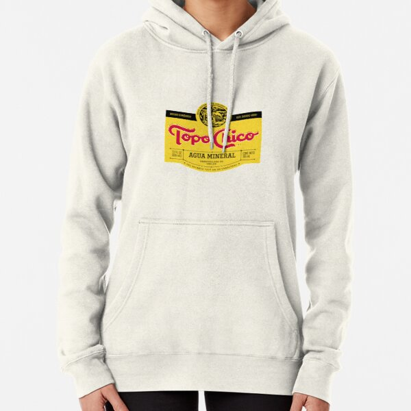 Topo Chico mexican mineral water Pullover Hoodie