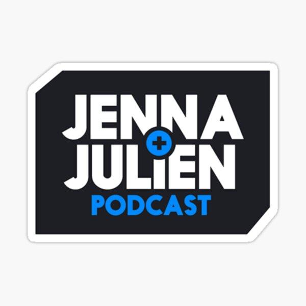 Jenna and Julien Original Podcast  Sticker