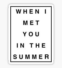 Pegatina Cuando te conocí en el verano