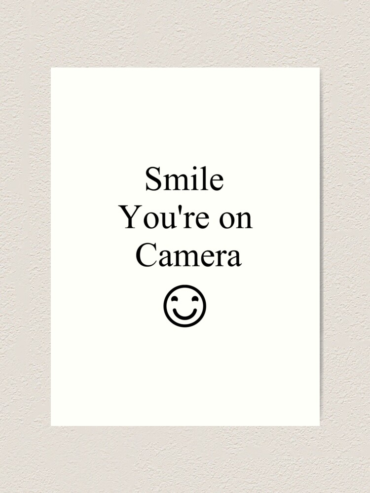 Alternate view of Smile You're on Camera Sign Art Print