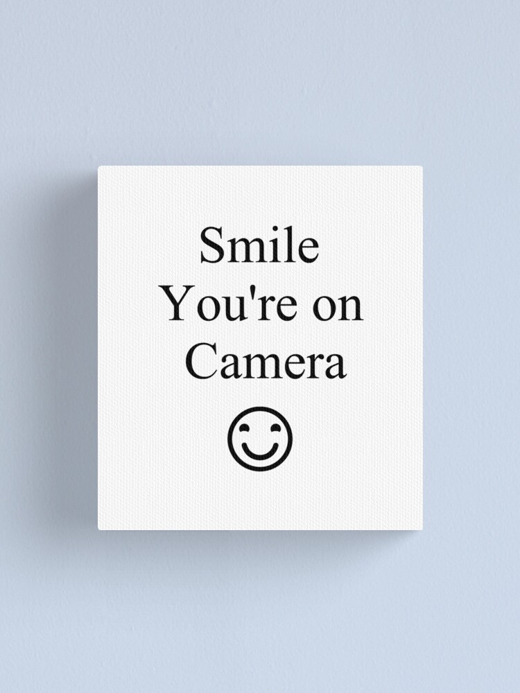 Alternate view of Smile You're on Camera Sign Canvas Print