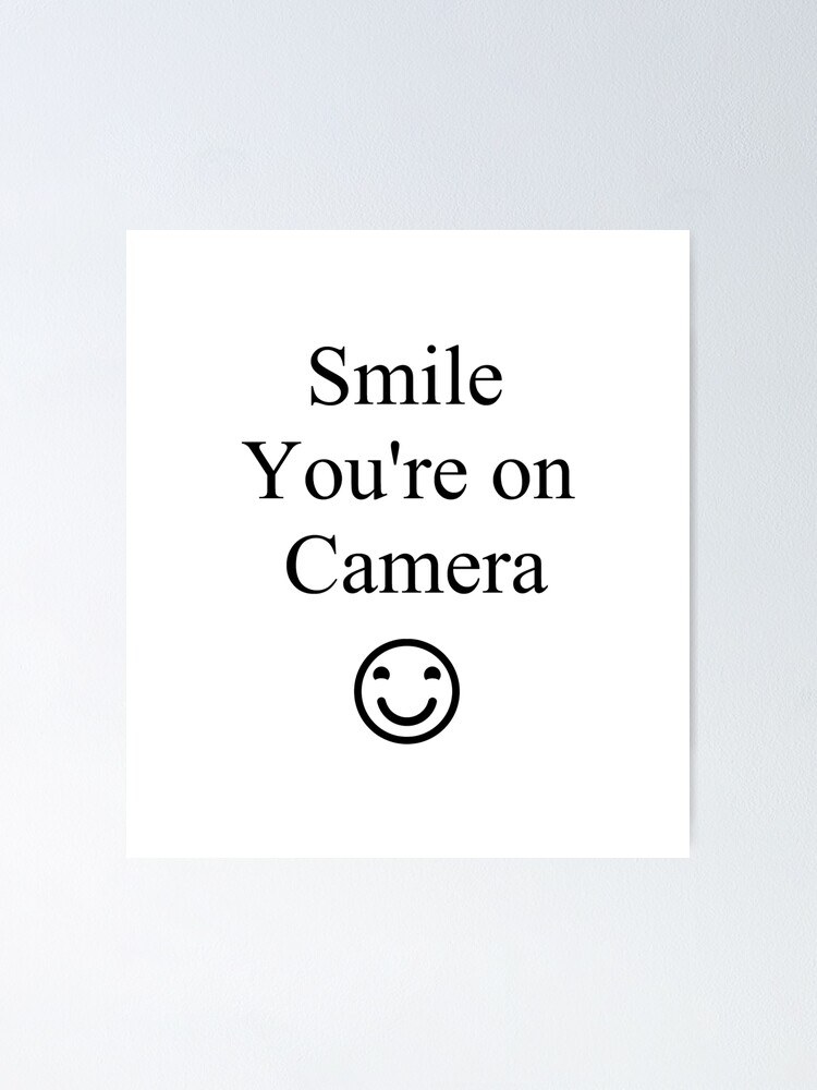 Alternate view of Smile You're on Camera Sign Poster