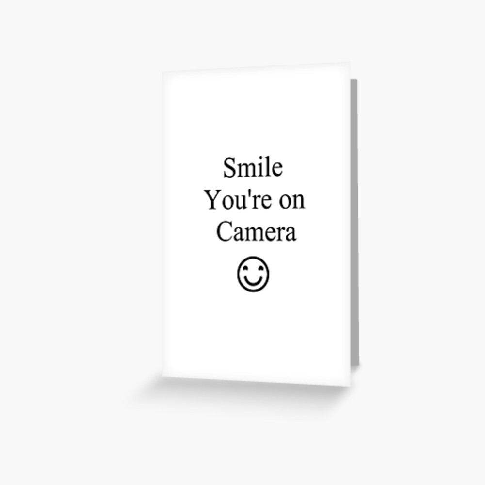 Smile You're on Camera Sign Greeting Card