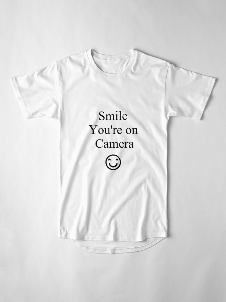 Alternate view of Smile You're on Camera Sign Long T-Shirt