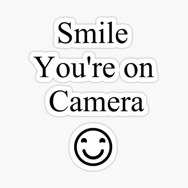 Smile You're on Camera Sign Sticker