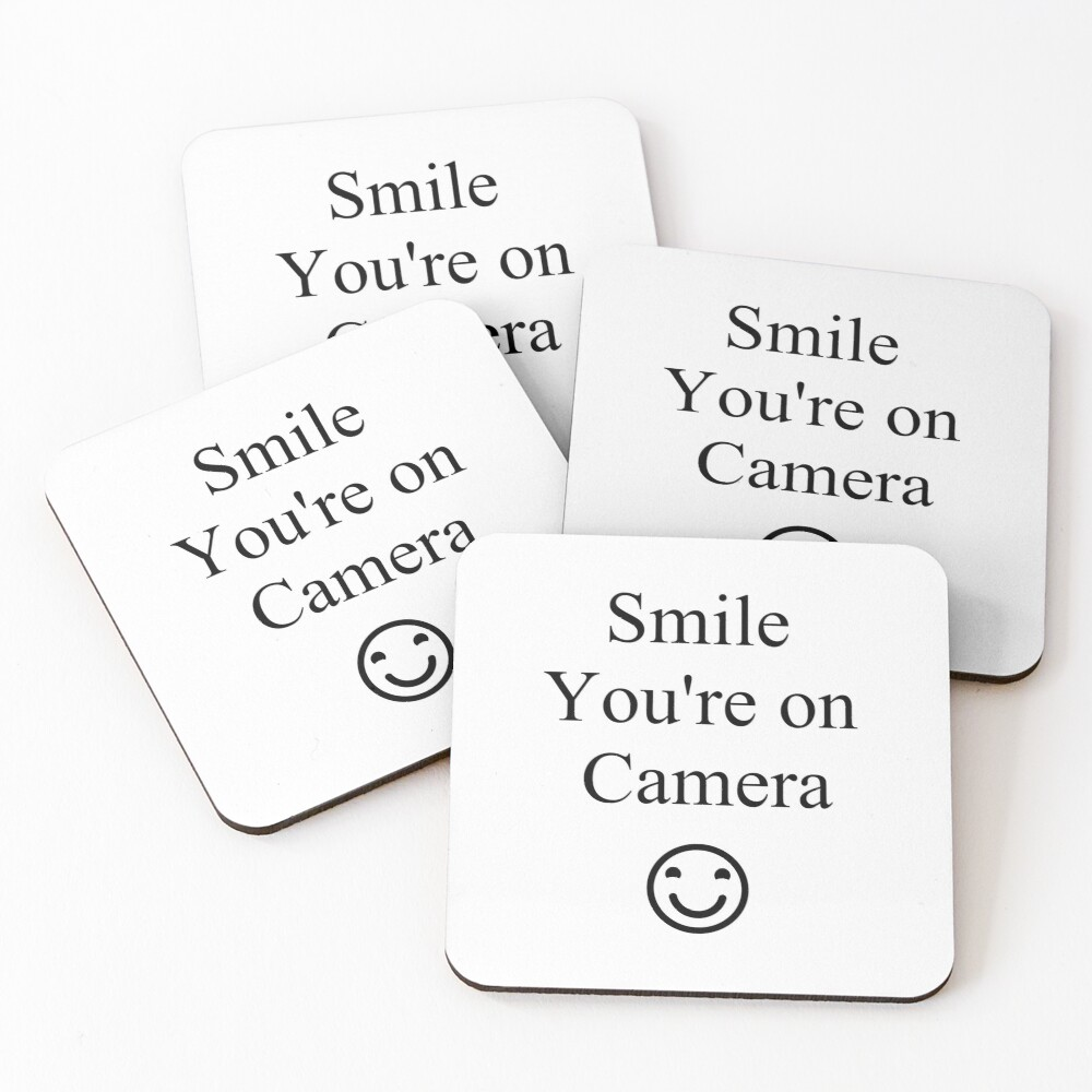 Smile You're on Camera Sign Coasters (Set of 4)