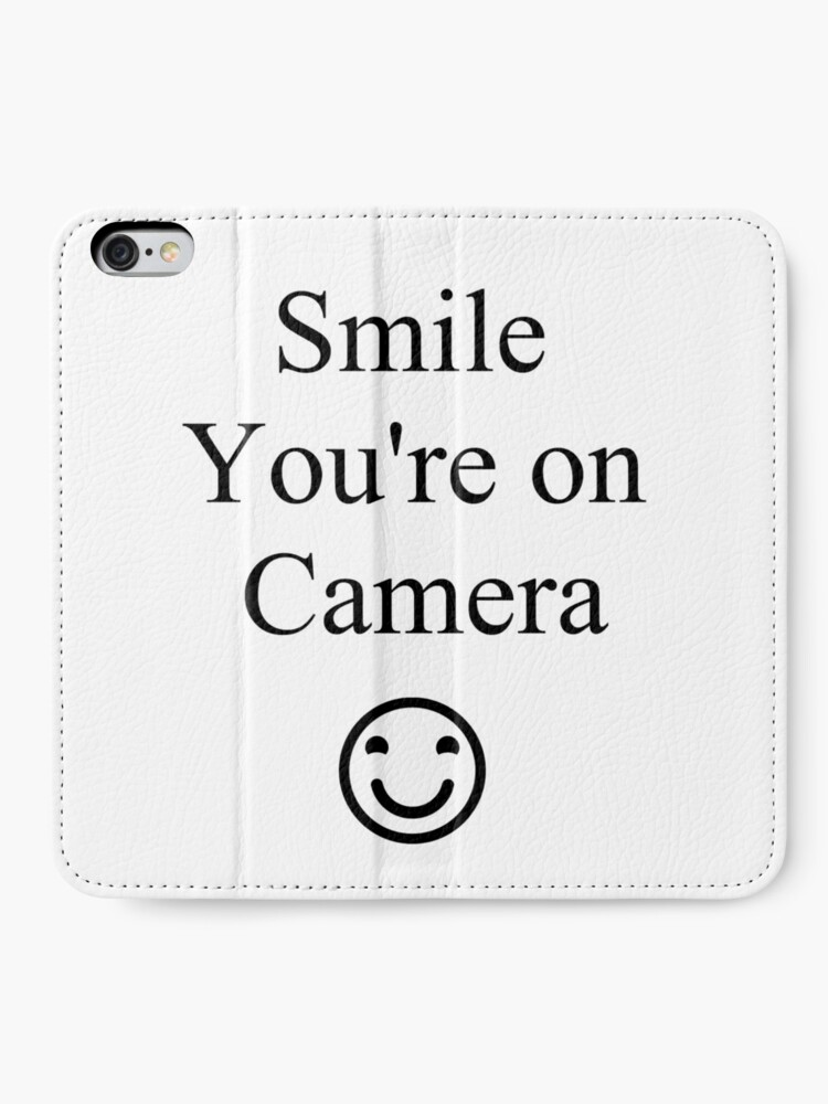 Alternate view of Smile You're on Camera Sign iPhone Wallet