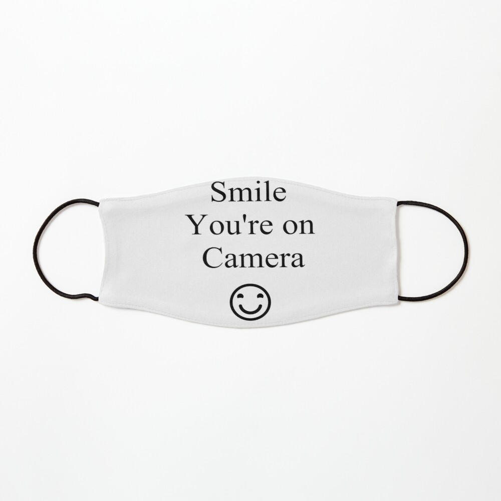Smile You're on Camera Sign Mask
