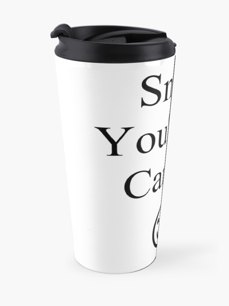 Alternate view of Smile You're on Camera Sign Travel Mug