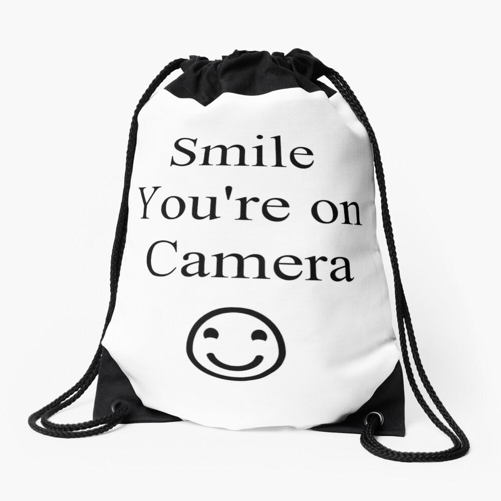 Smile You're on Camera Sign Drawstring Bag
