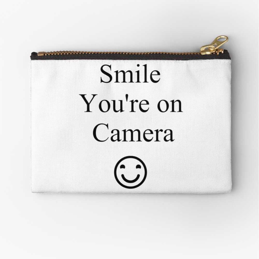 Smile You're on Camera Sign Zipper Pouch